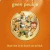 Affiche 'Maak van je peuter geen peukje'